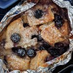 Campfire Blueberry Bread and Butter Pudding