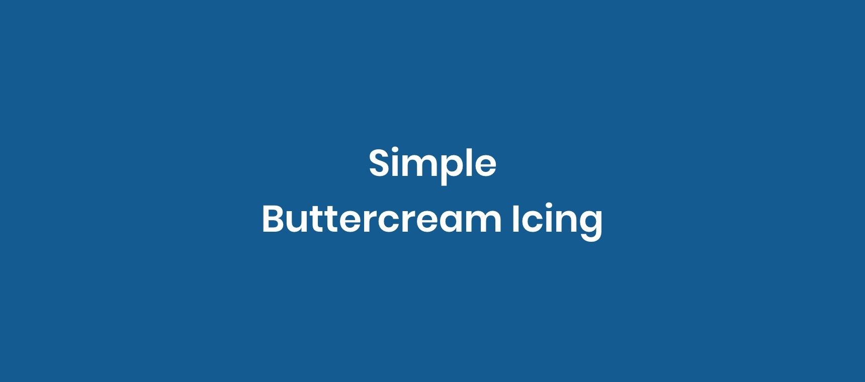 Simple Buttercream Icing
